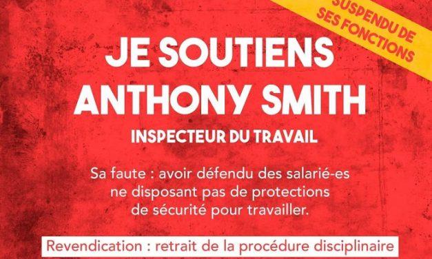 Soutien à Anthony Smith inspecteur du travail !