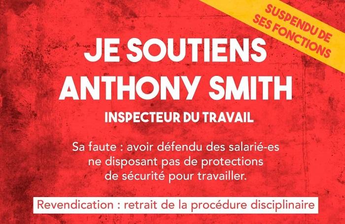 Oui à l'indépendance de l'inspection du travail ! Non à la répression ! Soutien à Anthony Smith !