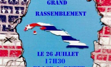 Solidarité internationale :   26 juillet, rassemblement de soutien au peuple cubain !