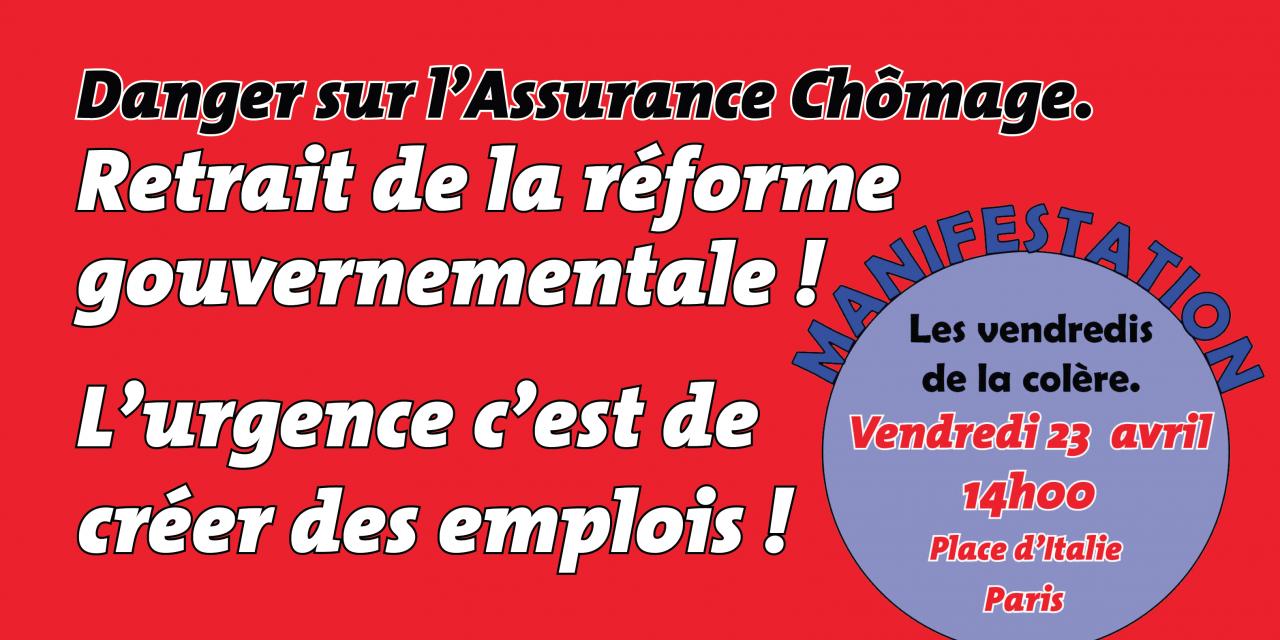 Pour le retrait de la « réforme » de l'assurance chômage et pour l'emploi, dans l'action le 23 avril et le 1er mai !
